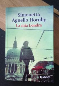 Londra La mia Londra Simonetta Agnello